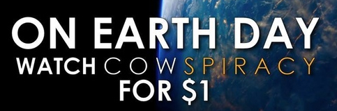 Cowspiracy - Earth Day