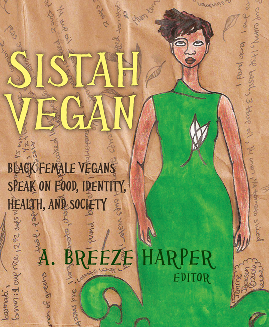 Sistah Vegan Conference